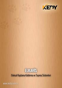 Kedy Elkavis - Eloksal Kaplama, Kaldırma ve Taşıma sistemleri